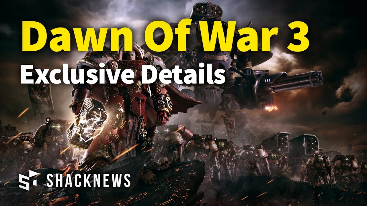 Exclusive Dawn Of War 3 Details