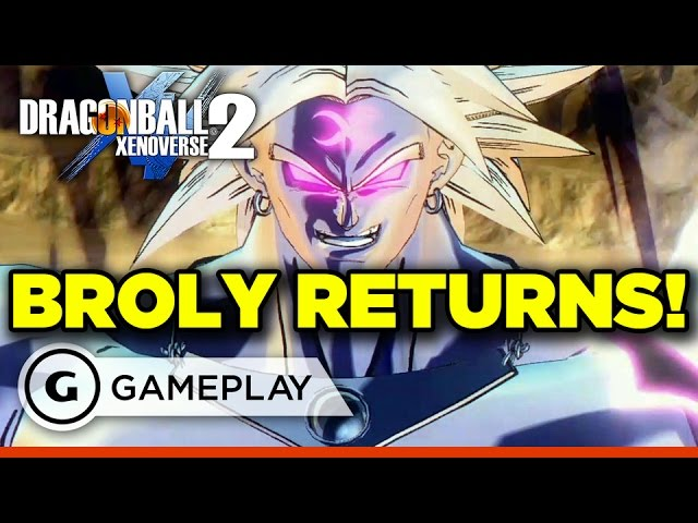 Broly Returns! – Dragon Ball: Xenoverse 2