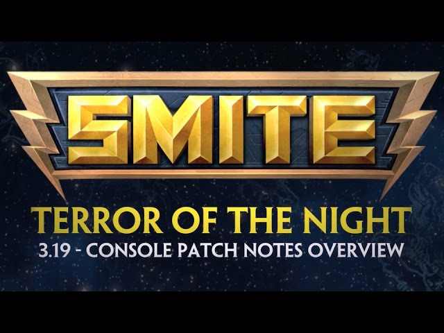 SMITE – Official 3.19 Console Patch Overview: Terror of the Night