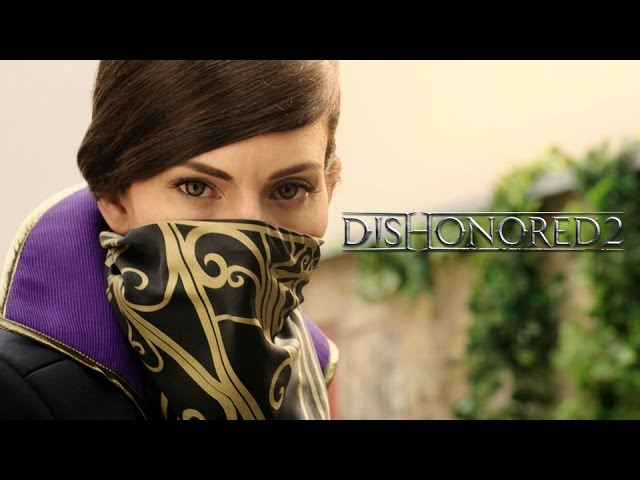 "Dishonored 2 – ""Take Back What's Yours"" Live Action Trailer"