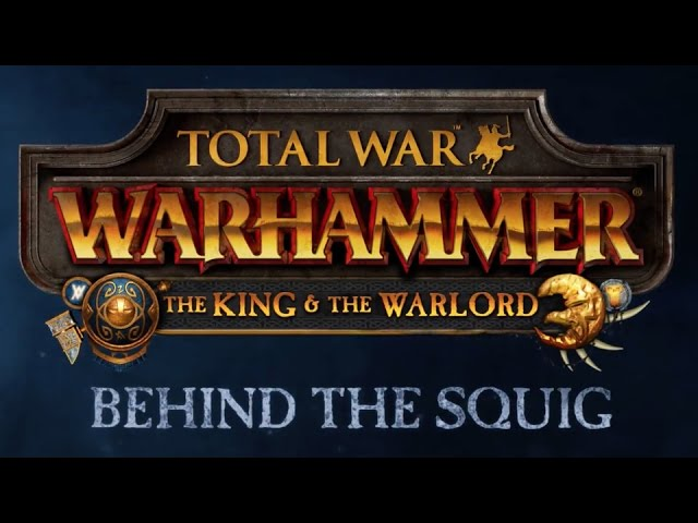 Behind the Squig – Total War: WARHAMMER (Official)