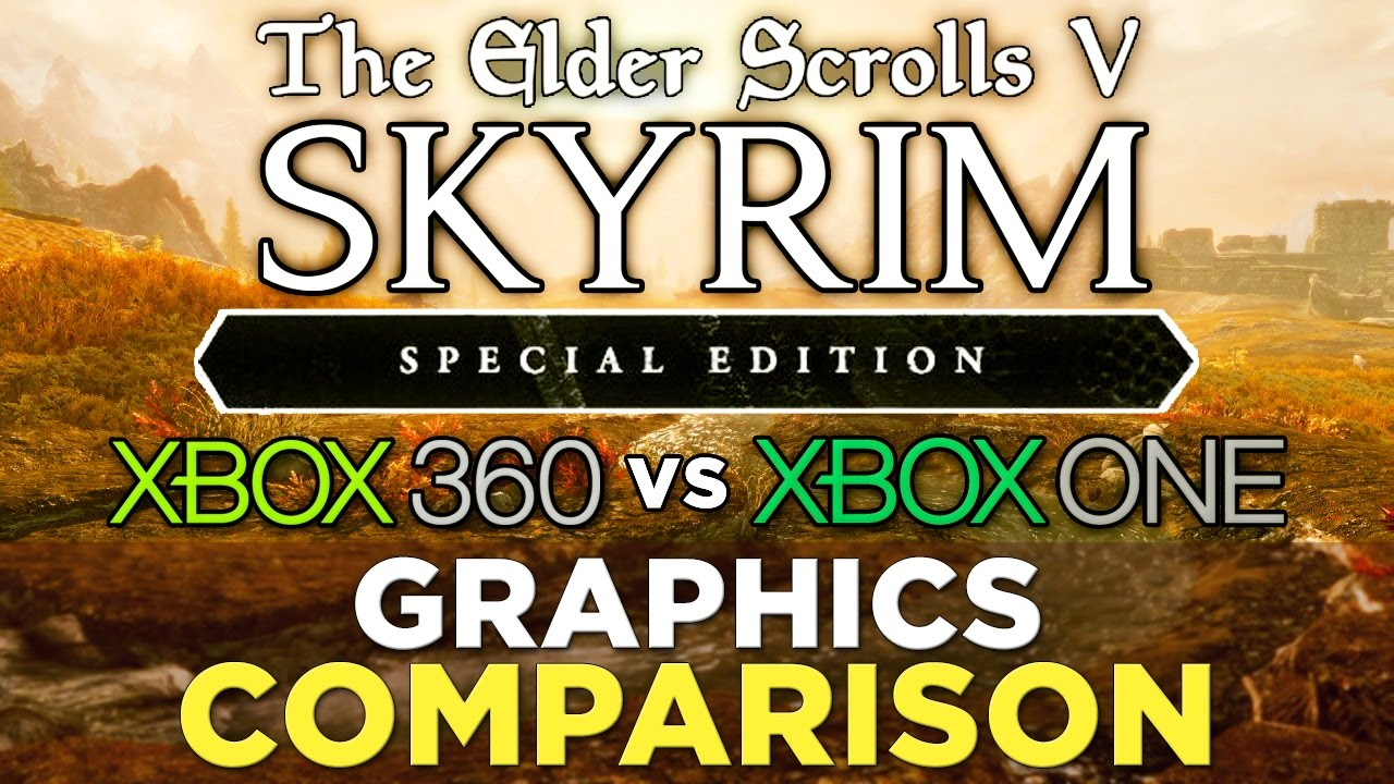 Skyrim Special Edition GRAPHICS COMPARISON: Xbox 360 vs. Xbox One