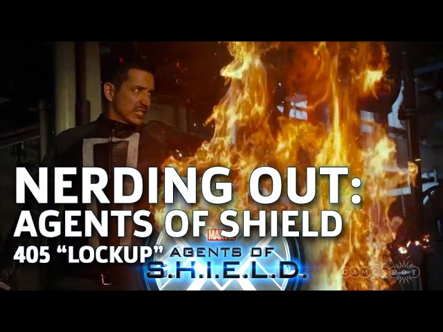 "Nerding Out: Agents Of Shield 405 ""Lockup"""
