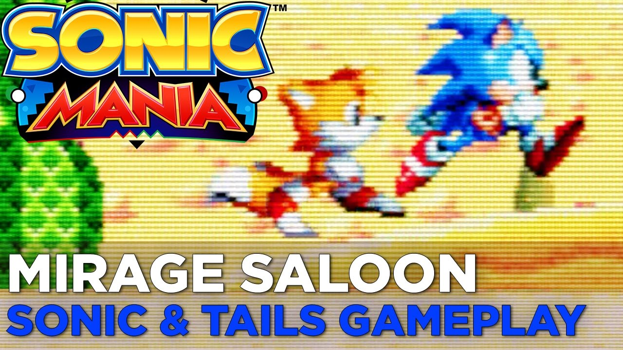 SONIC MANIA: Mirage Saloon Zone SONIC & TAILS Gameplay (No Commentary)