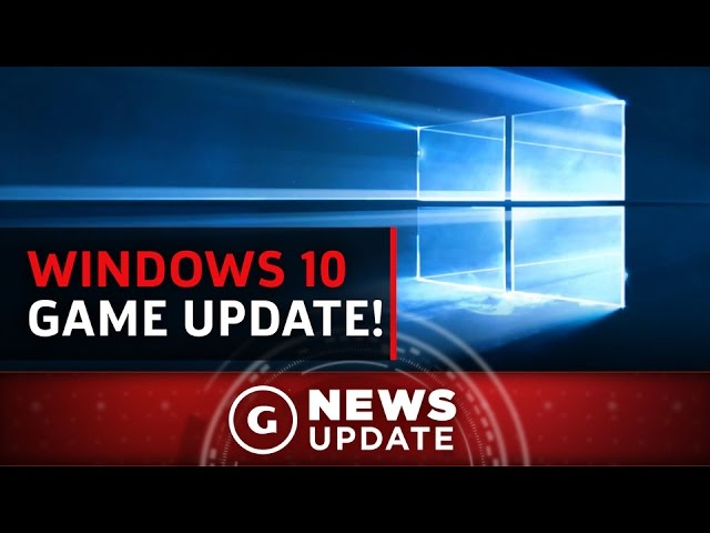 Windows 10 Update Brings New Gaming Features – GS News Update