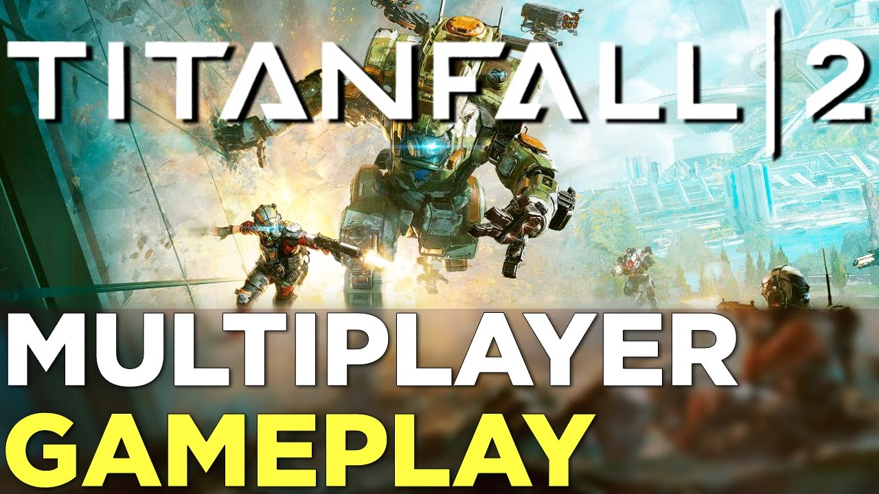 TITANFALL 2 – 30 Minutes of Multiplayer GAMEPLAY