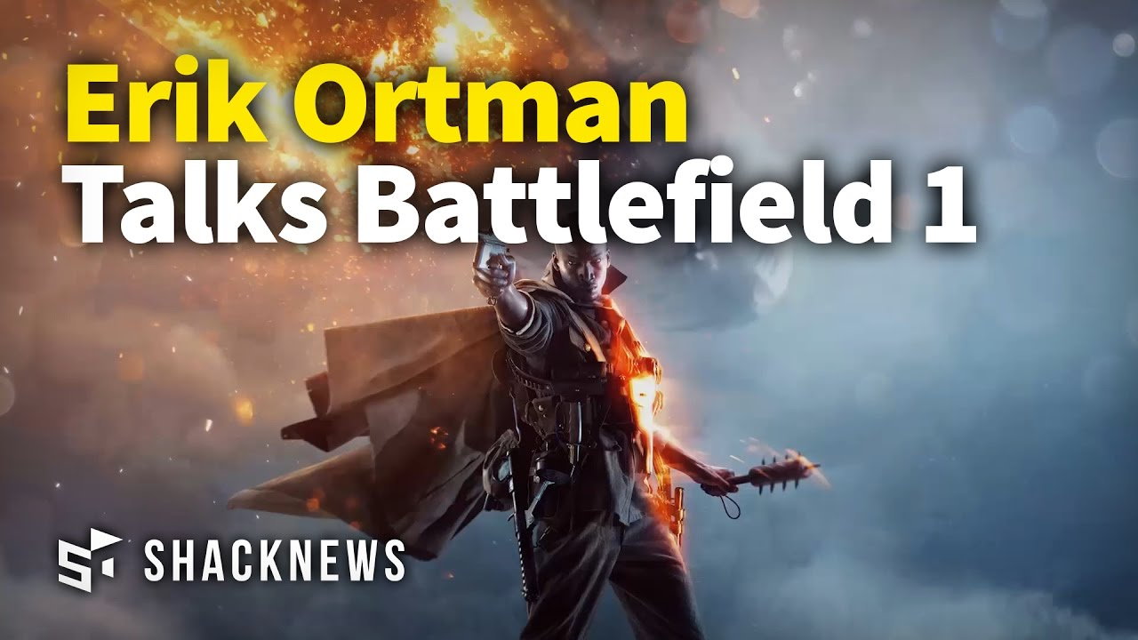 Erik Ortman Talks Battlefield 1