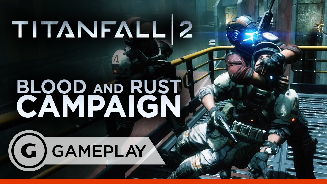 Titanfall 2 – Blood and Rust Campaign Gameplay