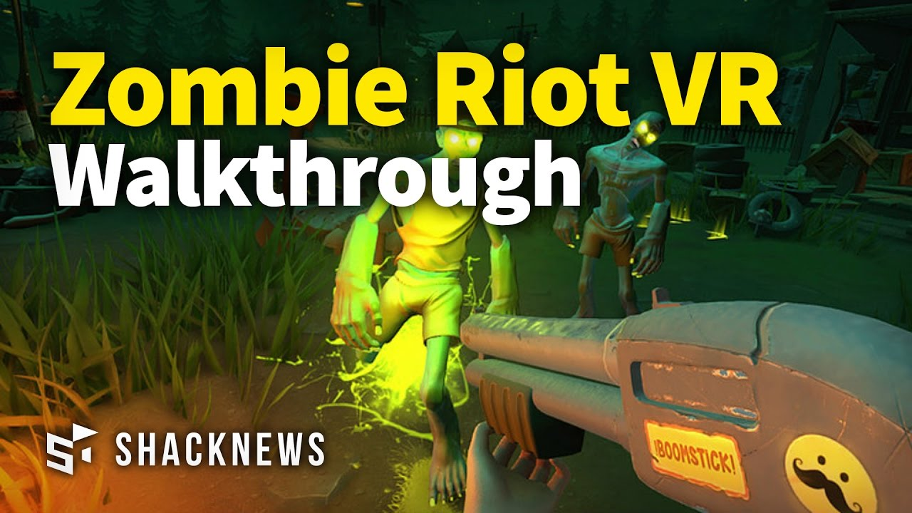 Zombie Riot VR Walkthrough