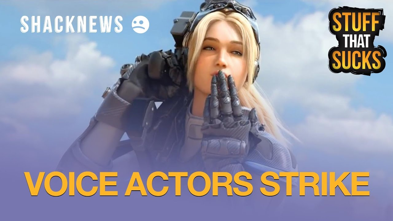 Stuff That Sucks: Voice Actors Strike