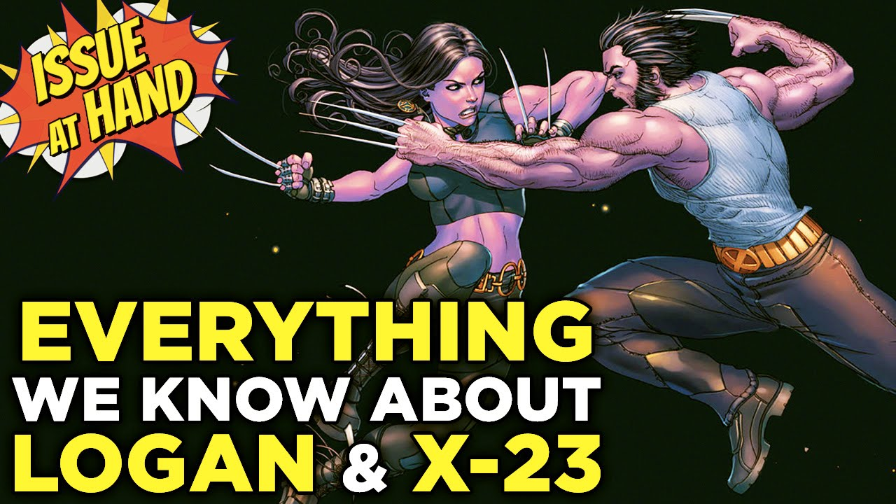 What's Up with the Logan Trailer? The History of X-23 — Issue At Hand, Episode 3