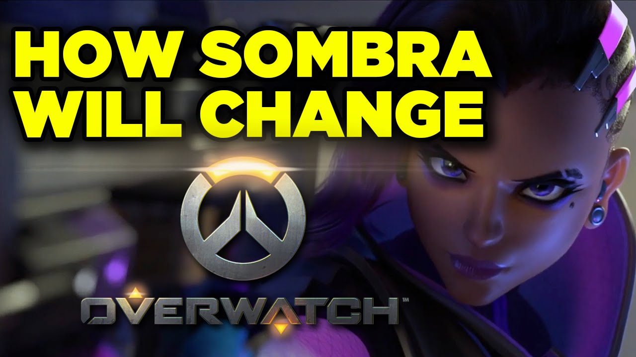 How Sombra Will Change the Game in Overwatch