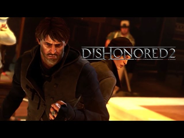 Dishonored 2 – Official Corvo Attano Spotlight