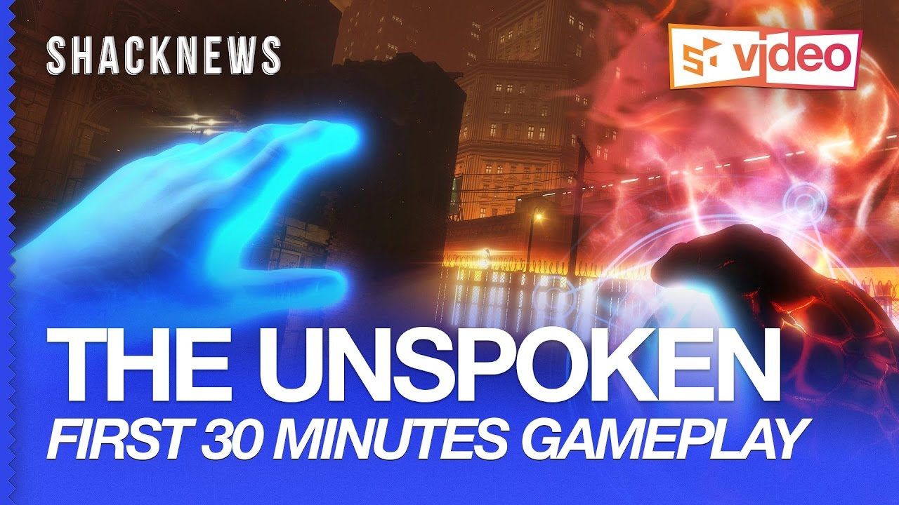 The Unspoken Exclusive Gameplay