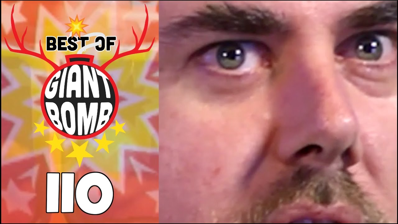Best of Giant Bomb 110 – BIGGER