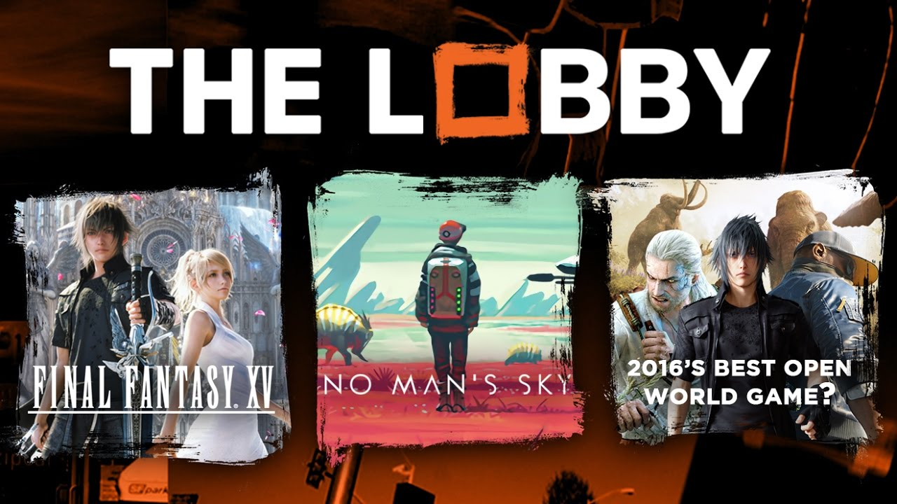 Final Fantasy 15 Ask the Reviewer, No Man's Sky Big Update, Marvel vs Capcom 4 and more – The Lobby