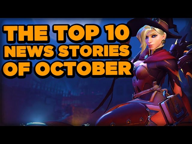 The Top 10 News Stories of October