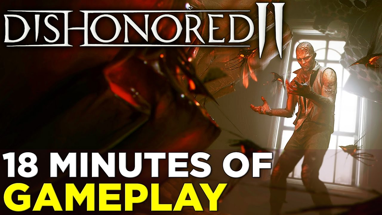 Dishonored 2 — 18 Minutes of GAMEPLAY! Fourth Mission: Clockwork Mansion