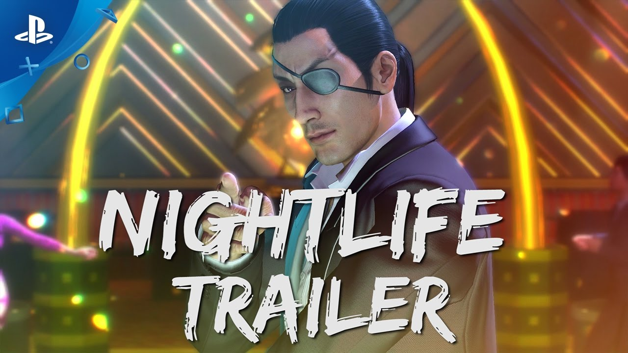 Yakuza 0 – Nightlife Trailer | PS4