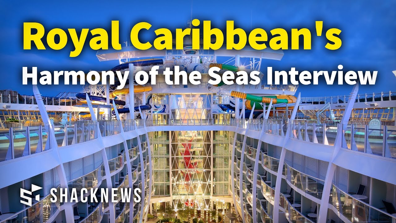 Royal Caribbean's Harmony of the Seas Interview