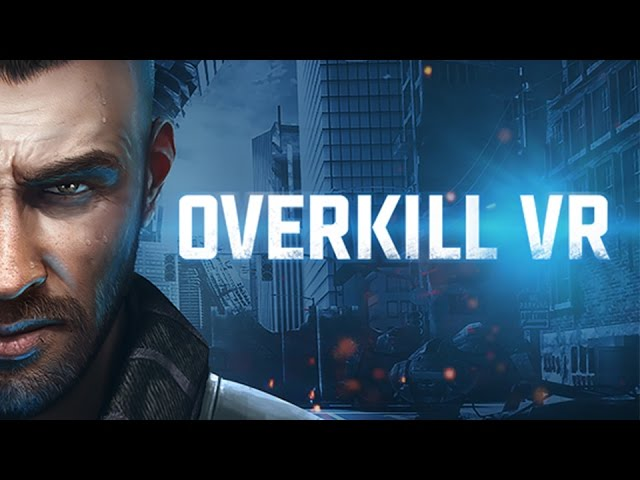 Overkill VR – Gameplay Teaser Trailer