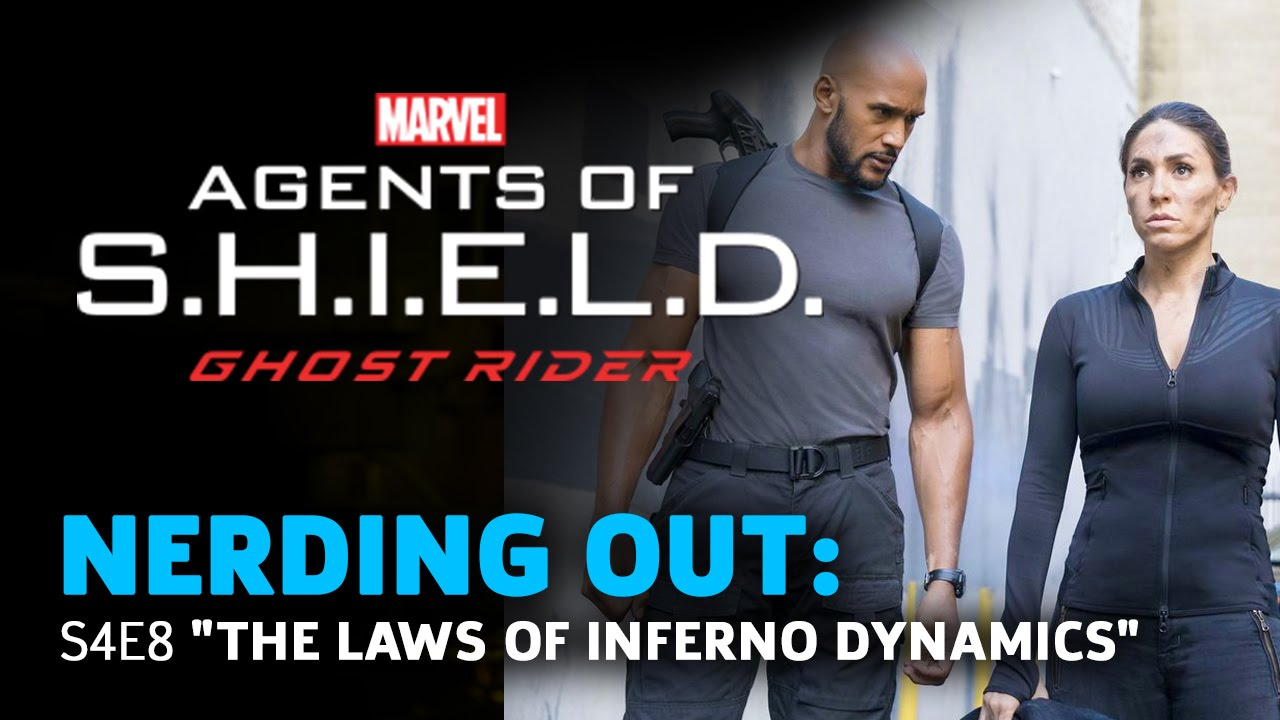 "Agents of Shield 408 ""The Laws of Inferno Dynamics"" – Nerding Out"