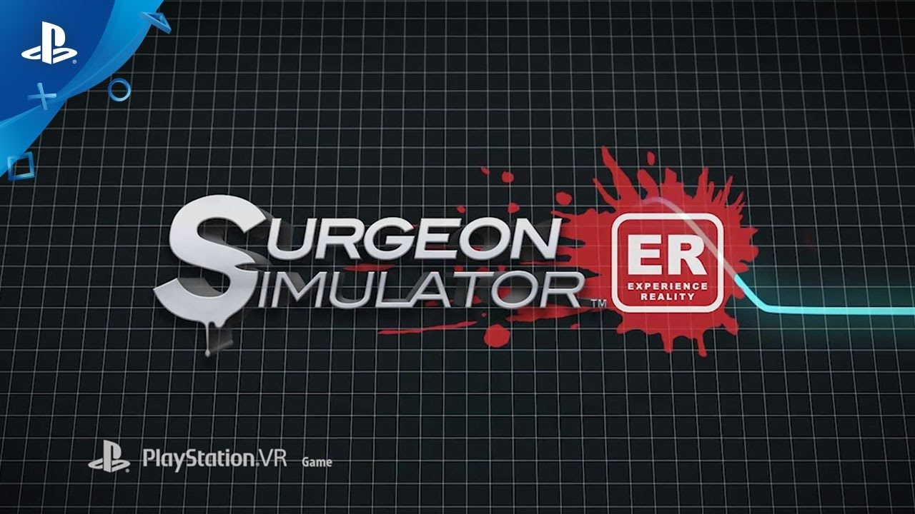 Surgeon Simulator ER – PlayStation Experience 2016: Gameplay Trailer | PSVR