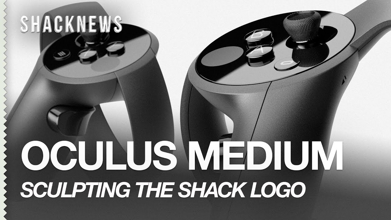 Oculus Medium: Sculpting the Shacknews Logo