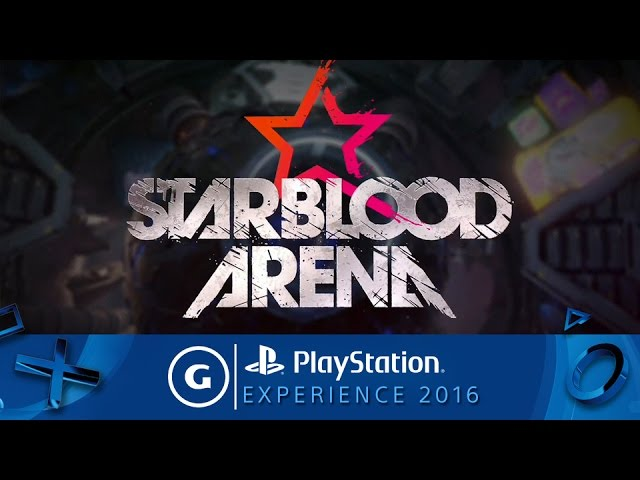 Starblood Arena Reveal Trailer | PSX 2016