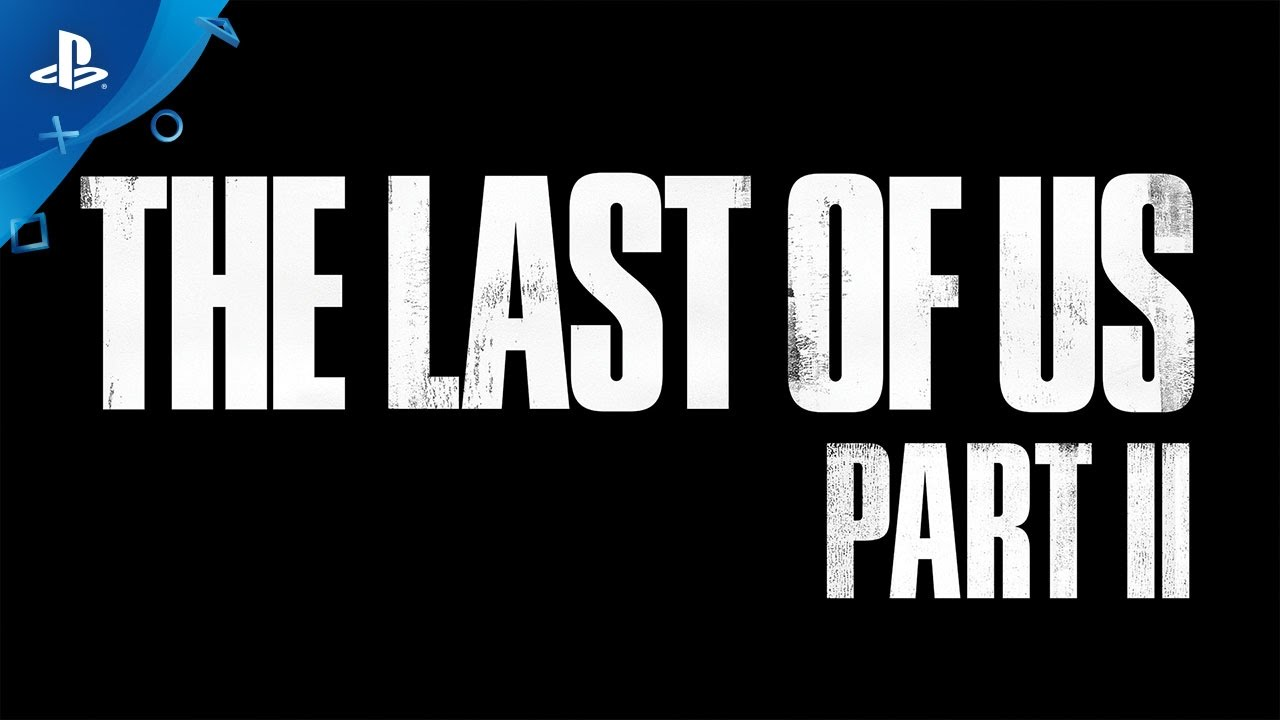 The Last of Us Part II – PlayStation Experience 2016: Panel Discussion | PS4