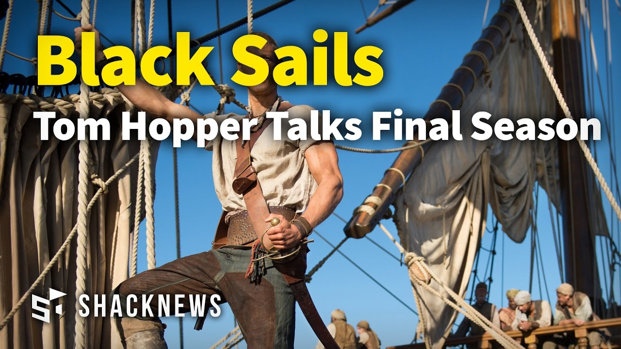 Black Sails Tom Hopper Talks Final Season