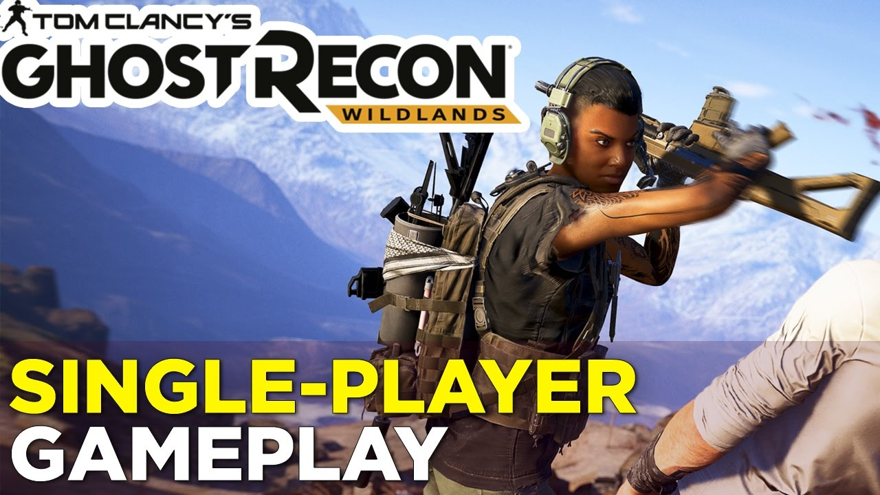 23 Minutes of GHOST RECON: WILDLANDS Open World Gameplay