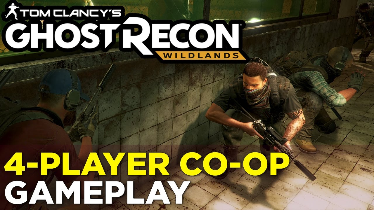 37 Minutes of GHOST RECON: WILDLANDS Multiplayer Co-Op Gameplay