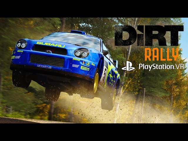 DiRT Rally – PlayStation VR Trailer