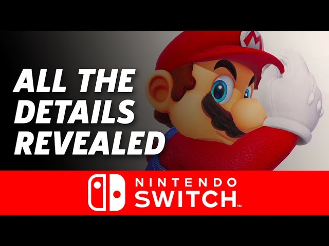 Everything Revealed at the Nintendo Switch Presentation