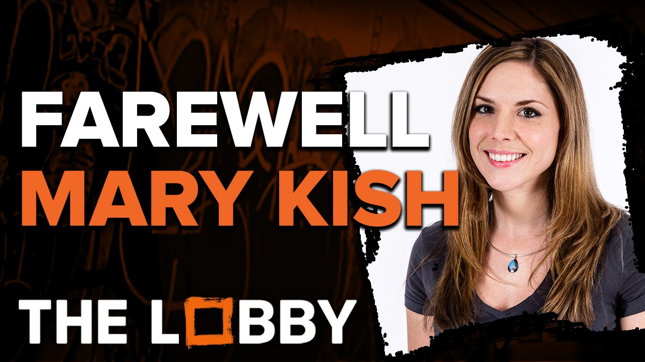 Farewell Mary Kish – The Lobby