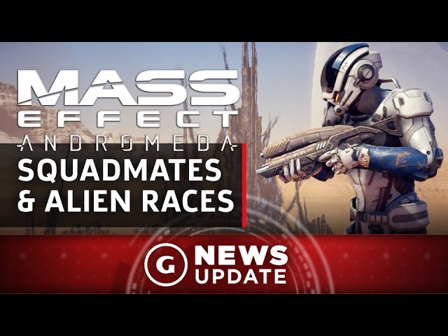 New Mass Effect: Andromeda Trailer Shows Squadmates and Alien Races – GS News Update
