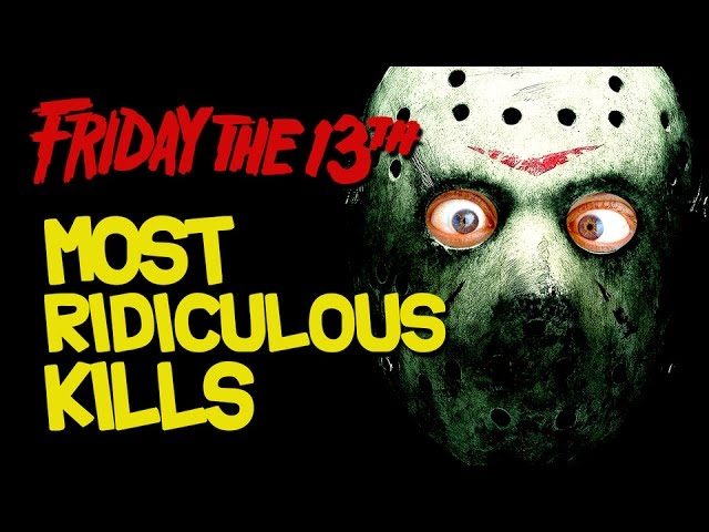 Friday the 13th: The 13 Most Ridiculous Kills