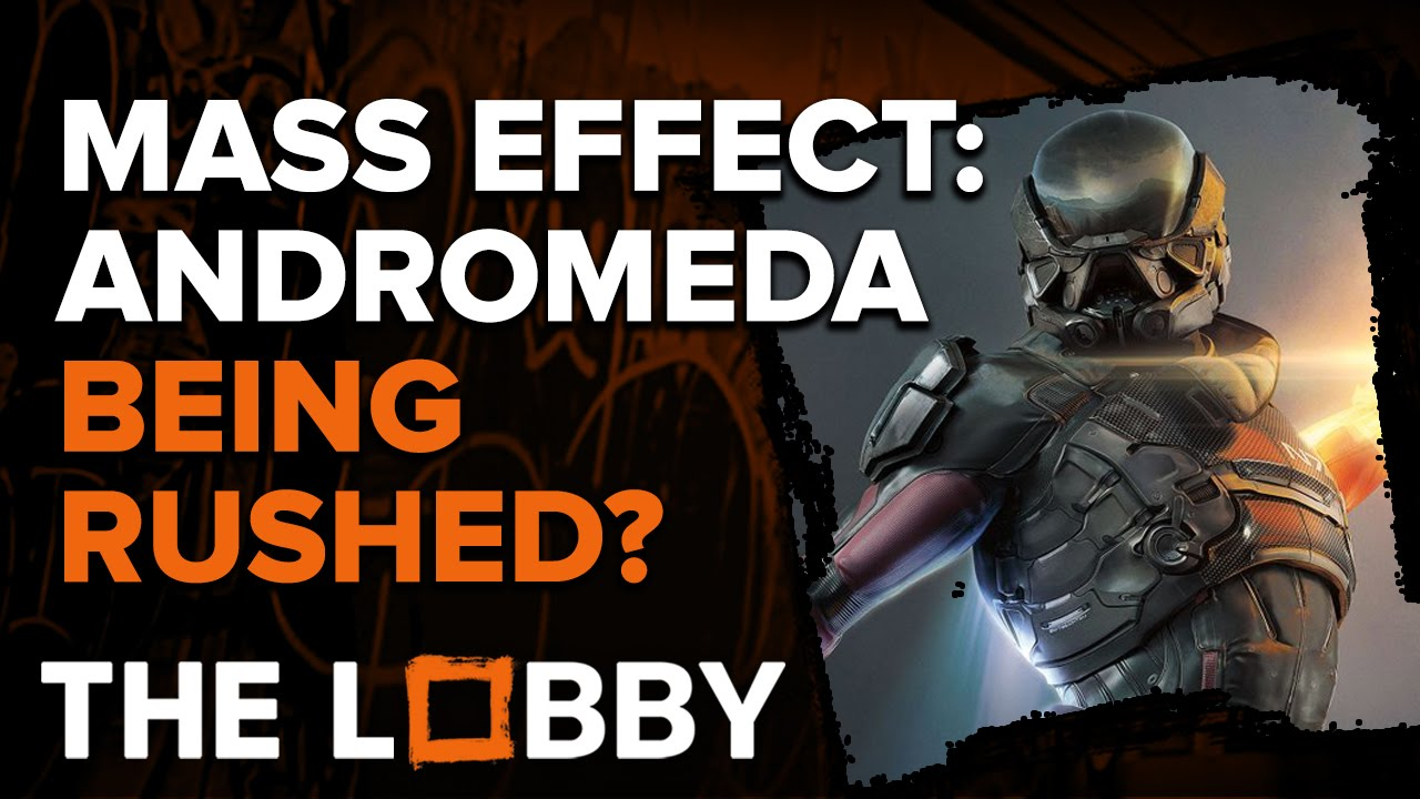 Is Mass Effect Andromeda Being Rushed? – The Lobby