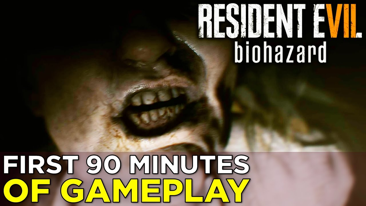 Resident Evil 7 – 90 Minutes of TERRIFYING GAMEPLAY