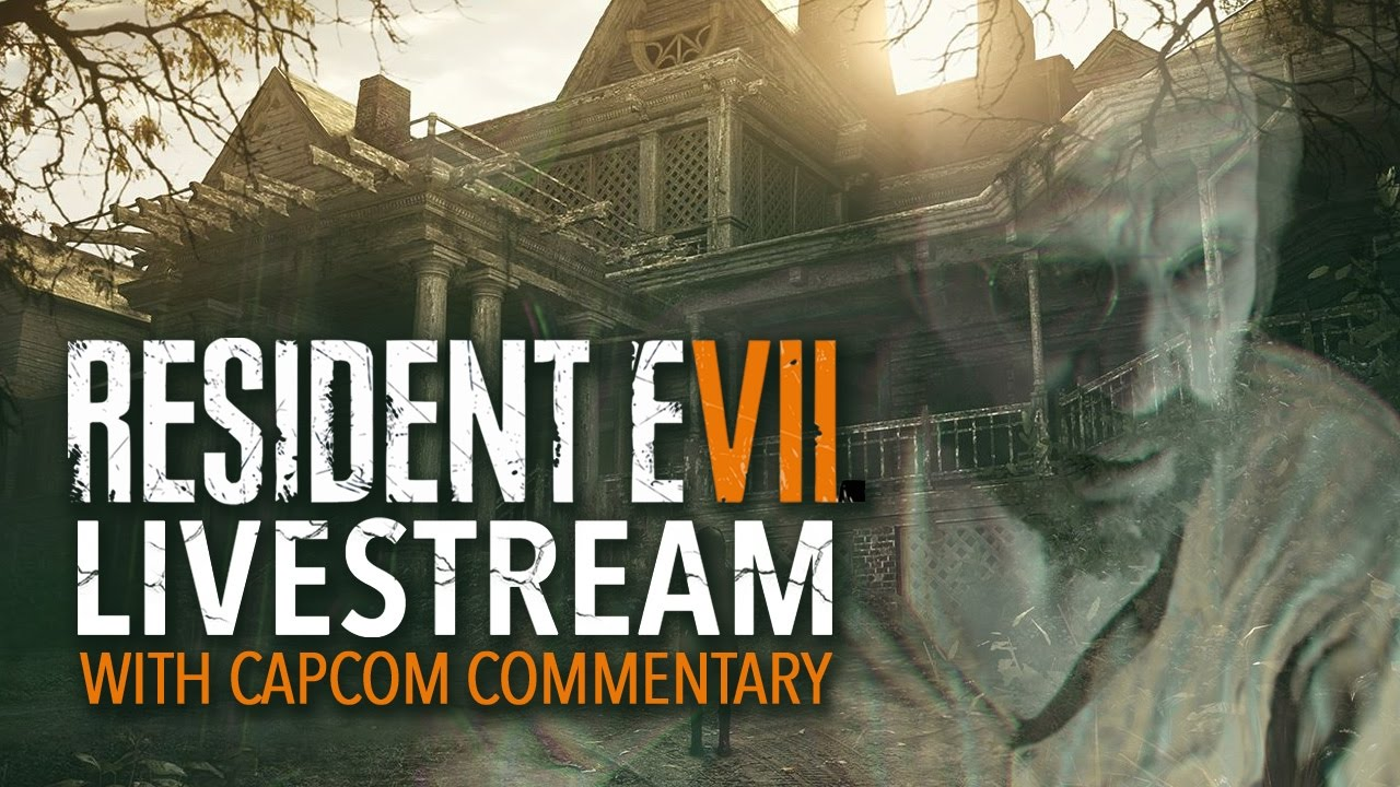 Resident Evil 7 Livestream With Capcom Commentary