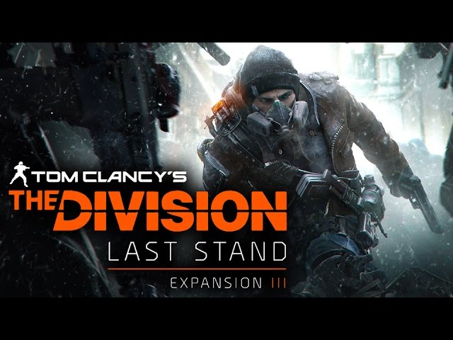 Tom Clancy's The Divison – Last Stand DLC Teaser
