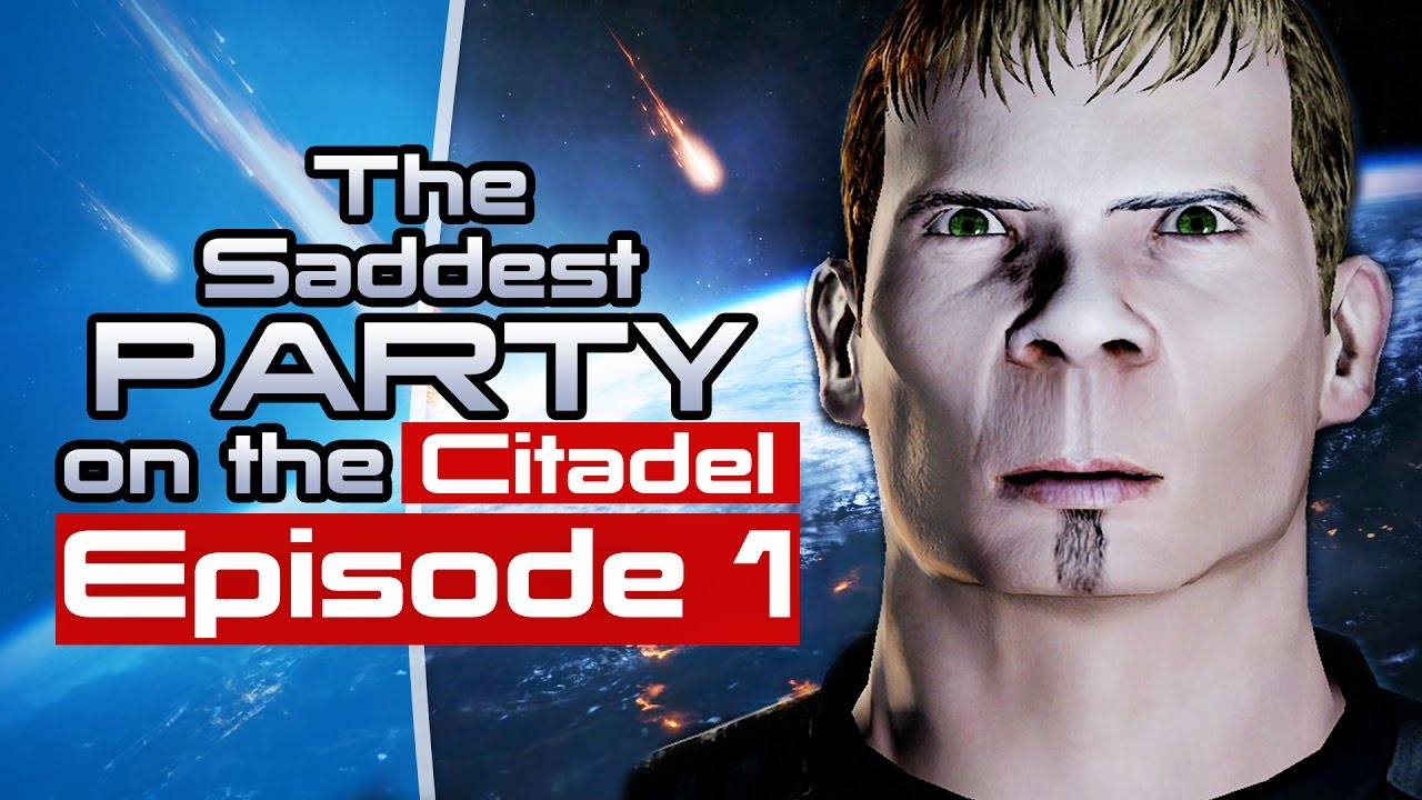 Let's Kill All Our Friends In Mass Effect – The Saddest Party On The Citadel Episode 1