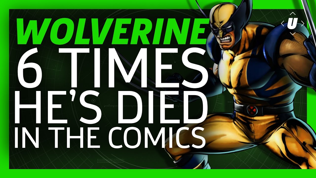6 Times Wolverine Died in the Comics!