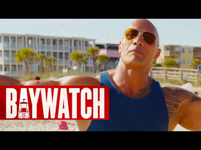 Baywatch – 2017 Super Bowl 51 Trailer