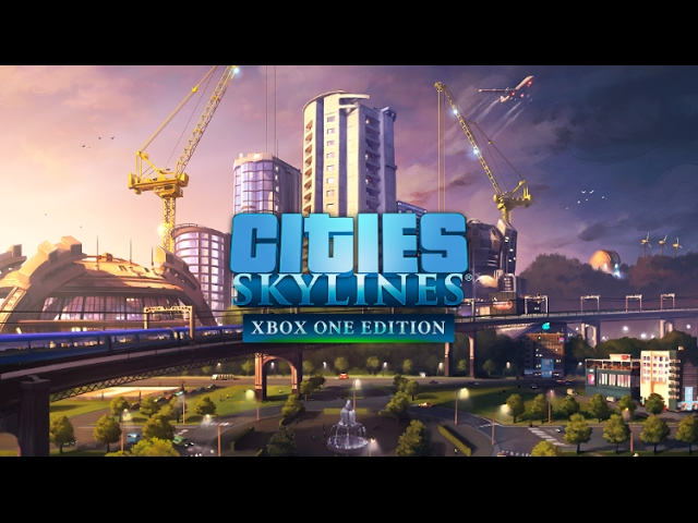 Cities Skylines Xbox One Reveal Trailer