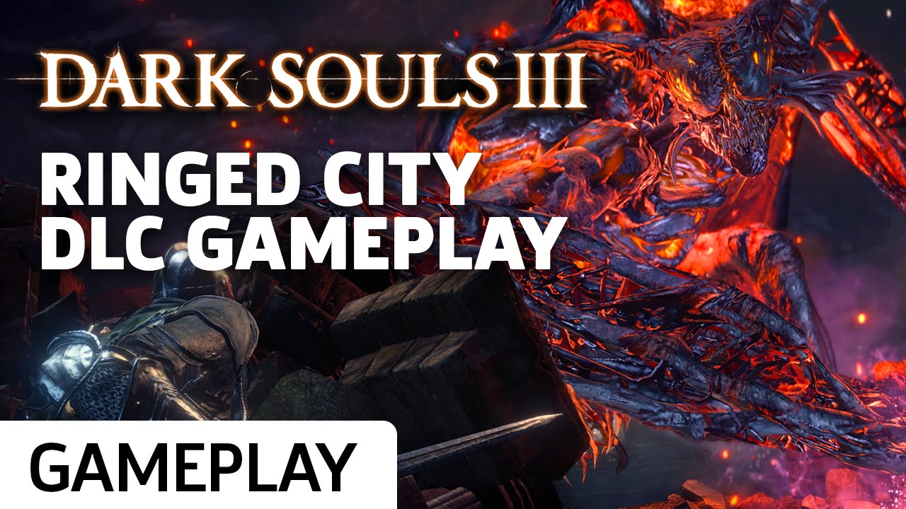 Dark Souls III: Ringed City – New DLC Gameplay