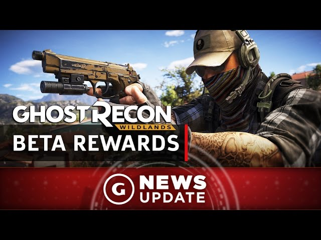 Ghost Recon: Wildlands Beta Rewards Revealed – GS News Update
