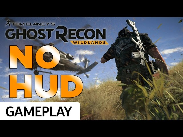 Ghost Recon Wildlands – No HUD Gameplay