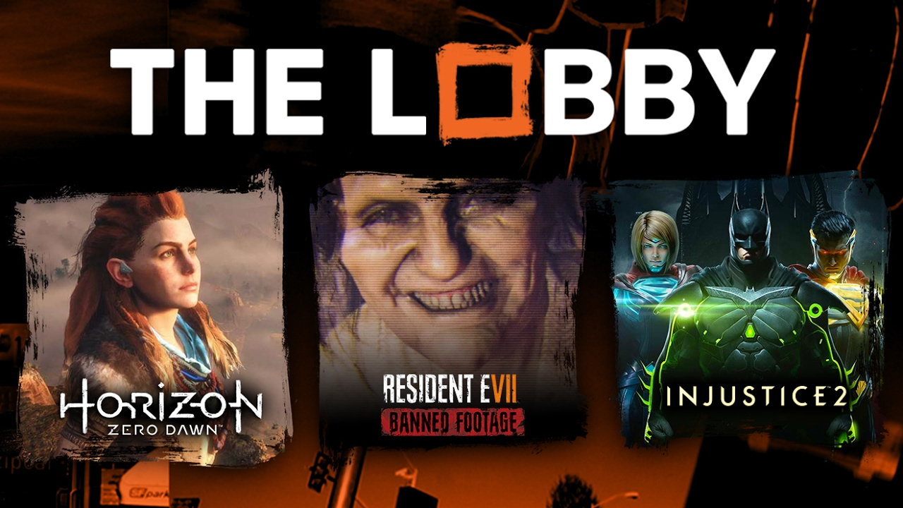 Horizon: Zero Dawn, Resident Evil 7 DLC, Injustice 2 – The Lobby